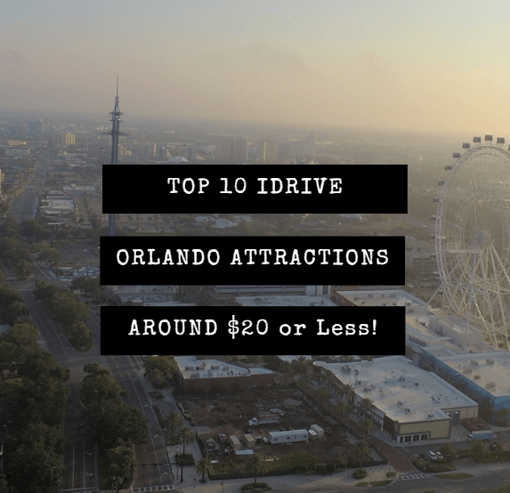 top 10 idrive orlando attractions on budget